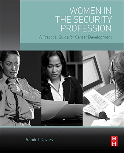 Women in the Security Profession: A Practical Guide for Career Development