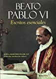 Beato Pablo VI: Escritos esenciales