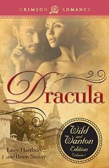 Dracula: The Wild and Wanton Edition, Volume 1 von [Hartbury, Lucy, Stoker, Bram]