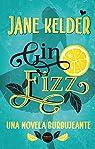 Gin Fizz par Kelder