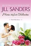 Mein süßer Valentin (Die Pride Serie  7) von Jill Sanders