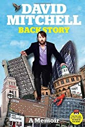 David Mitchell: Back Story by David Mitchell (2013-05-23)