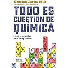 Libros de qumica amazon todo es cuestin de qumica y otras maravillas de la tabla peridica para curiosos urtaz Image collections
