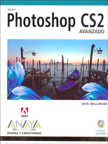 Photoshop cs2 - avanzado - (Diseno Y Creatividad / Design and Creativity)