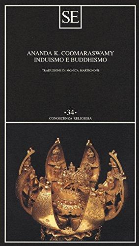 Induismo e buddhismo (Conoscenza religiosa) por Ananda K. Coomaraswamy