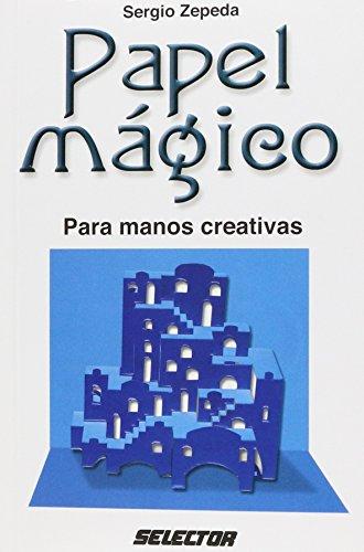 Papel Magico/  Magic Paper (Manualidades) por Sergio Zepeda