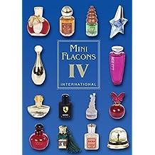 Mini Flacons International Band 4: Katalog für Mini Flácons