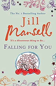 Falling for You by [Mansell, Jill]