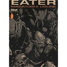 Eater Vol.1