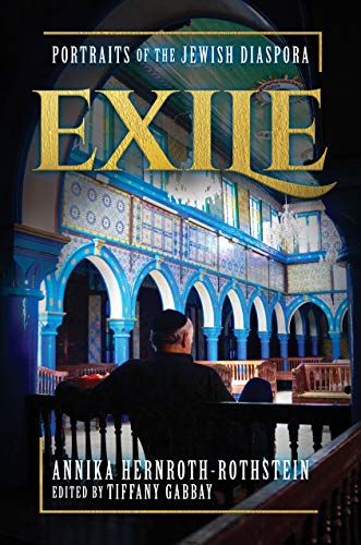 Exile: Portraits of the Jewish Diaspora (English Edition)
