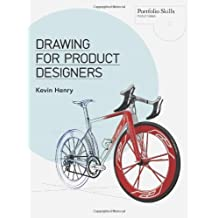Drawing for Product Designers (Portfolio Skills: Product Design) by Kevin Henry (2012-09-12)