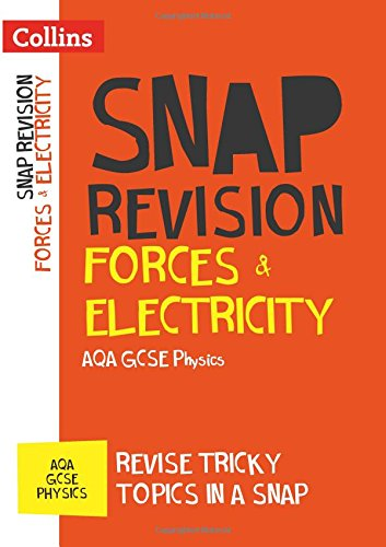 Forces & Electricity: AQA GCSE 9-1 Physics (Collins Snap Revision)