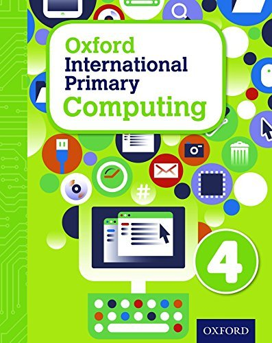 Oxford International Primary Computing: Student Book 4: Student book 4 by Alison Page (2015-02-02)