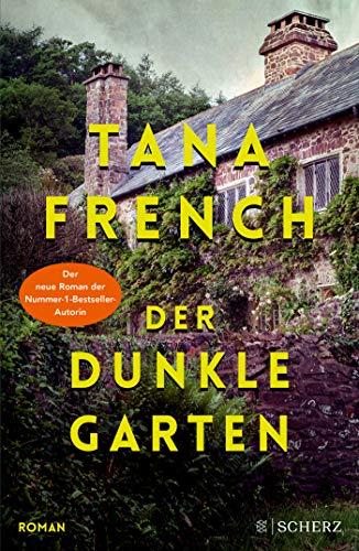 Buchseite und Rezensionen zu 'Der dunkle Garten: Roman' von Tana French