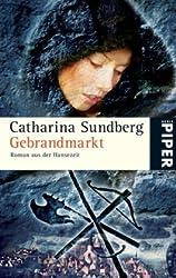 Gebrandmarkt: Roman aus der Hansezeit