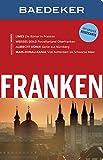 Baedeker Reiseführer Franken: mit GROSSER REISEKARTE - Achim Bourmer