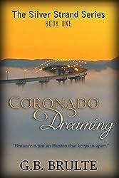 Coronado Dreaming (The Silver Strand Series Book 1)