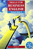 Skills for Business English: Student's Book - Level 2