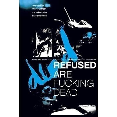 Refused - Refused Are Fucking Dead