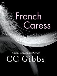 French Caress (English Edition)