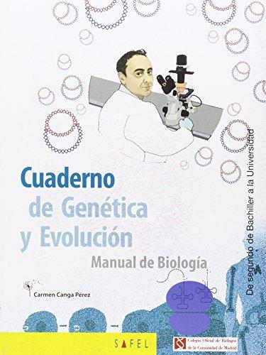 CUADERNO DE GENÉTICA Y EVOLUCIÓN: MANUAL DE BIOLOGÍA por CARMEN CANGA PEREZ