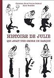 Histoire de Julie qui avait une ombre de garçon
