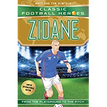 Zidane (Classic Football Heroes - Limited International Edition) (Football Heroes - International Editions) (English Edition)