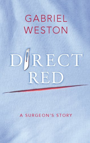 Direct Red: A Surgeons Story Air/Ire/Exp