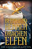 'Drachenelfen. Die gefesselte Göttin' von Bernhard Hennen