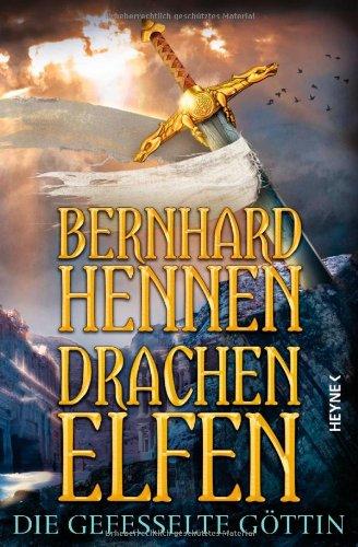 Buchseite und Rezensionen zu 'Drachenelfen. Die gefesselte Göttin' von Bernhard Hennen
