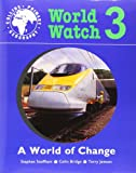 World Watch (3) – Pupil Book 3: A World Of Change (Collins primary geography)