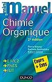 Image de Mini manuel de Chimie organique - 2e édition : Cours + Exos