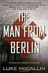 By Luke McCallin - The Man from Berlin (Gregor Reinhardt)