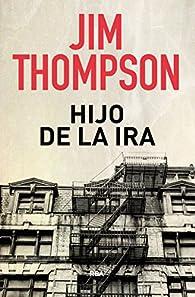 Hijo de la Ira par Jim Thompson
