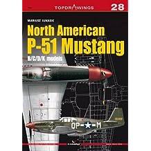 North American P-51 Mustang: B/C/D/K Models (Top Drawings)