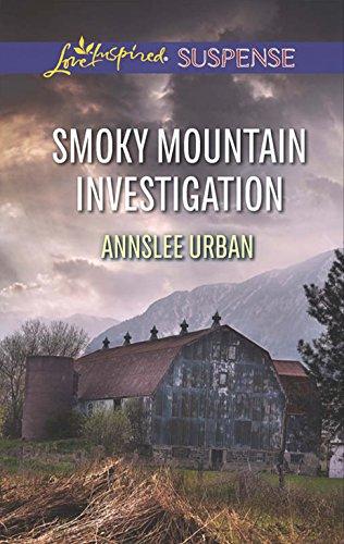 Smoky Mountain Investigation (Love Inspired Suspense)