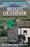 Best of Britain's Countryside: Northern England and Scotland - A Walking and Driving Itinerary (The Two-Week Traveler Series)