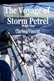 The Voyage of Storm Petrel: Book 1: Britain to Senegal alone in a boat