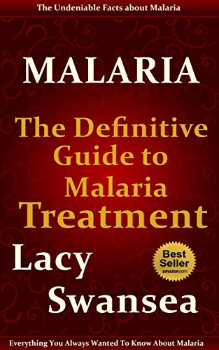 Malaria Test (Malaria: The Definitive Guide to Malaria Treatment (English Edition))