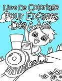 Livre De Coloriage Pour Enfants Dès 6 Ans: - Best Reviews Guide