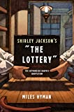 """Shirley Jackson's """"The Lottery"""": The Authorized Graphic Adaptation"""