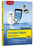 Android Tablets optimal nutzen - Alle Funktionen anschaulich erklärt