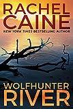 Wolfhunter River (Stillhouse Lake Book 3) (English Edition)