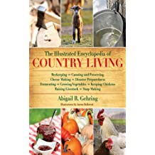 The Illustrated Encyclopedia of Country Living (English Edition)