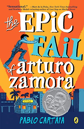 The Epic Fail of Arturo Zamora por Pablo Cartaya