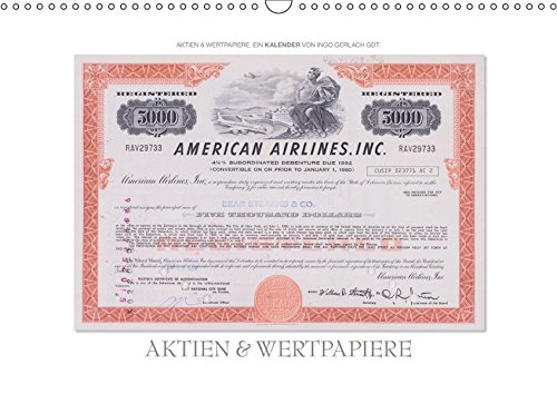 Aktien & Wertpapiere / CH-Version (Wandkalender 2019 DIN A3 quer): Wertvolle alte amerikanische Aktien wurden zu einem ansprechenden Kalender gestaltet. (Monatskalender, 14 Seiten ) (CALVENDO Wissen)