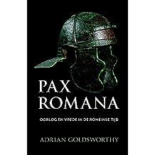 Pax Romana: oorlog en vrede in de Romeinse tijd