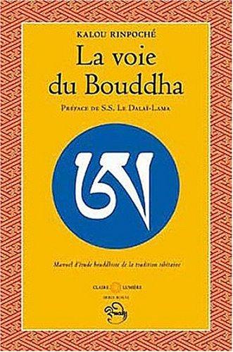 La voie du Bouddha