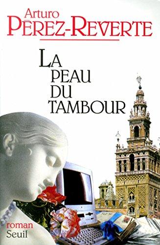 La Peau du tambour (Cadre Vert)