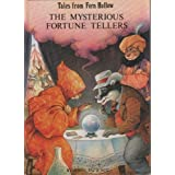 The Mysterious Fortune Tellers by John Patience